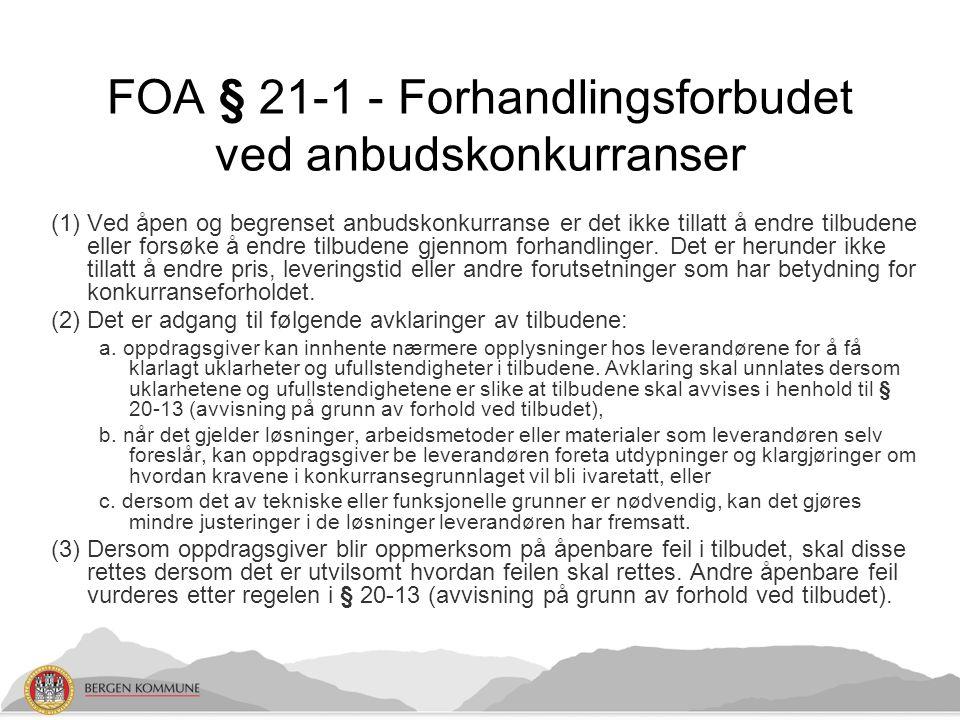 Rammeavtale; oppdragsgivers behov Bergen kommune inngår for første gang en rammeavtale om disse tjenestene.