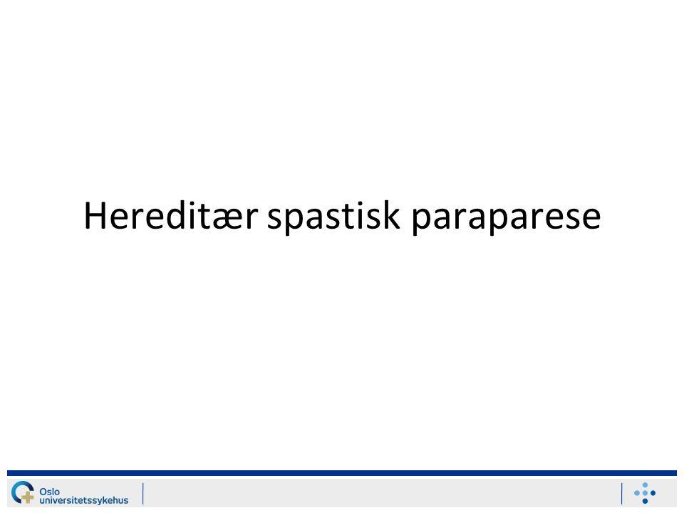 HSP Definisjoner Historie Kliniske symptomer/funn Genetikk De vanligste sykdomsformer Behandling