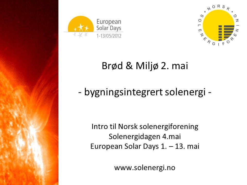 Norsk solenergiforening En ikke-kommersiell organisasjon som på frivillig basis arbeider for økt kunnskap om, og økt bruk av solenergi Samlende miljø – tverrfaglig kontakt Energi-, nærings- og forskningspolitikk Informasjon og kunnskapsformidling Nyhetsbrevet Solgløtt www.solenergi.no Solenergidagen og European Solar Days Norsk seksjon av International Solar Energy Society – ISES Både enkeltpersoner, organisasjoner og firmaer kan være medlemmer Ca.