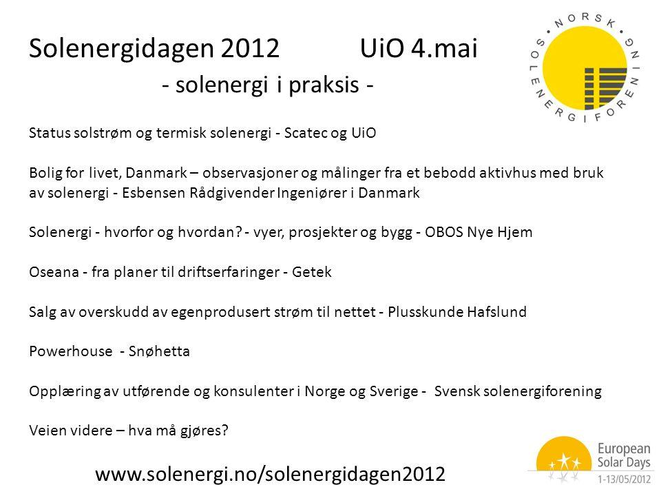 Status solstrøm og termisk solenergi - Scatec og UiO Bolig for livet, Danmark – observasjoner og målinger fra et bebodd aktivhus med bruk av solenergi