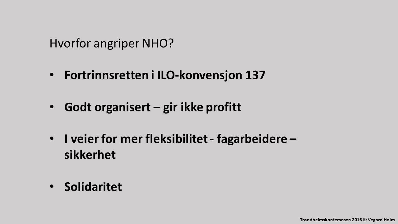 Trondheimskonferansen 2016 © Vegard Holm Hvorfor angriper NHO.