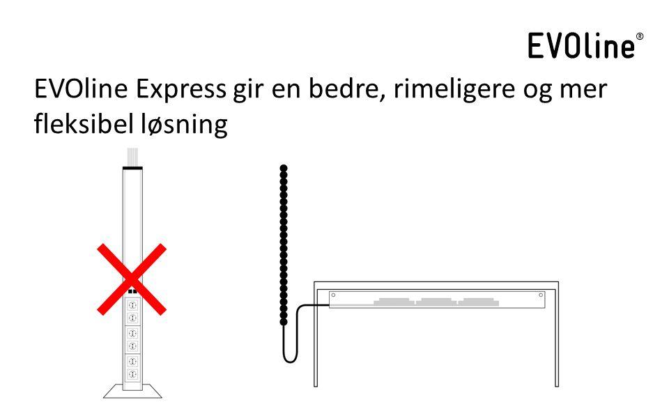 EVOline Express gir en bedre, rimeligere og mer fleksibel løsning