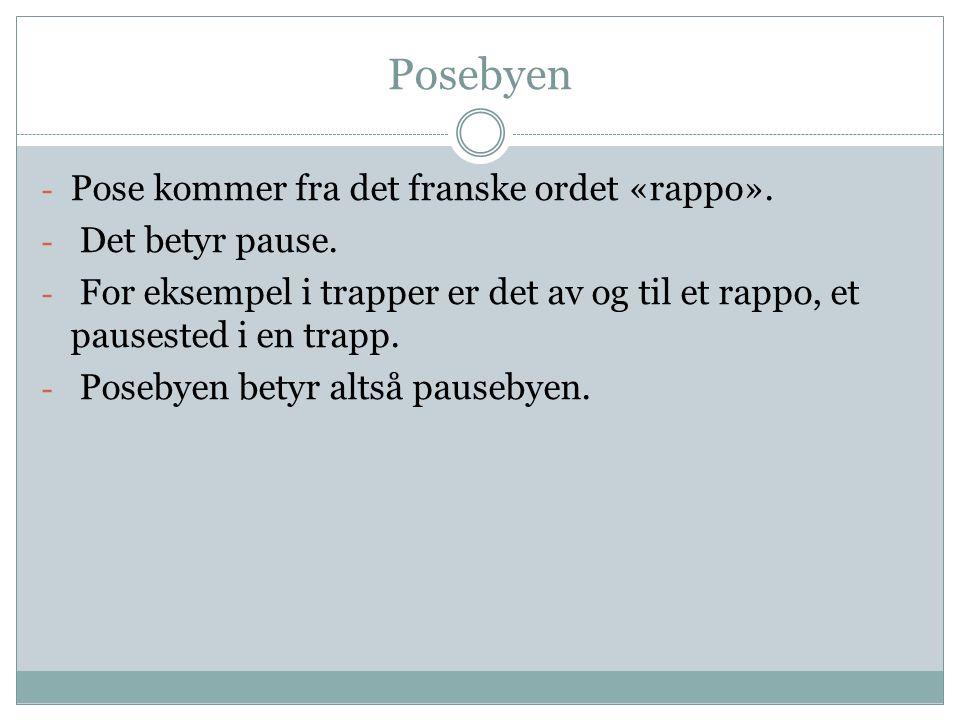 Posebyen - Pose kommer fra det franske ordet «rappo».
