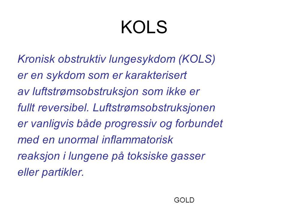KOLS Kronisk obstruktiv lungesykdom (KOLS) er en sykdom som er karakterisert av luftstrømsobstruksjon som ikke er fullt reversibel. Luftstrømsobstruks