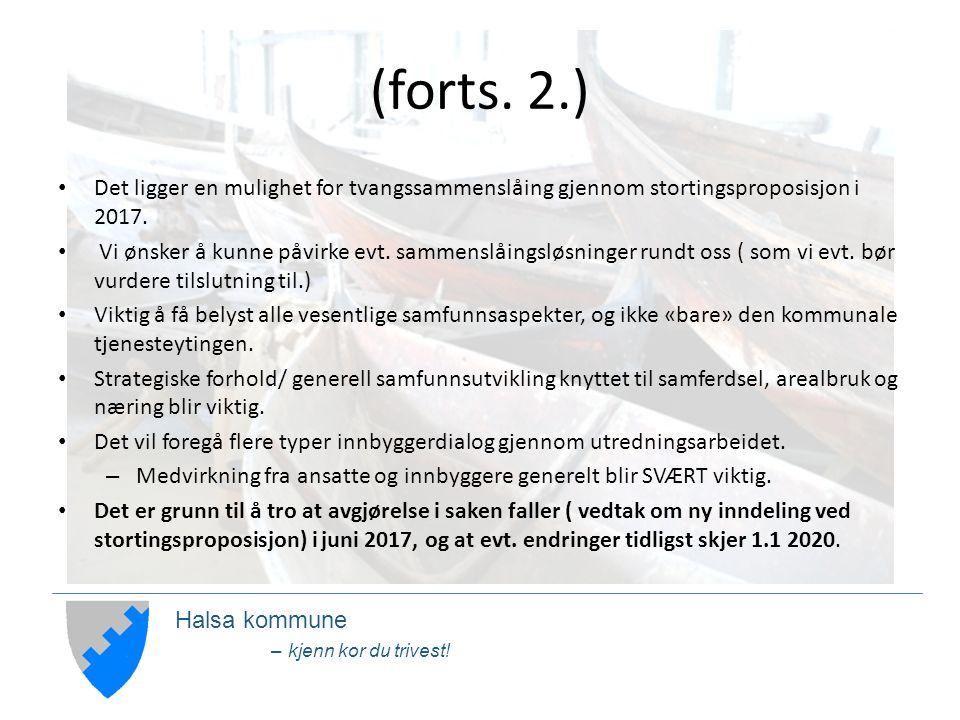 Halsa kommune – kjenn kor du trivest. (forts.