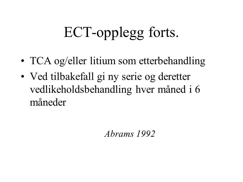 ECT-opplegg forts.