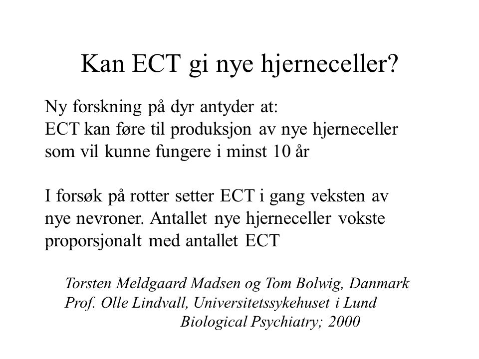 Kan ECT gi nye hjerneceller.
