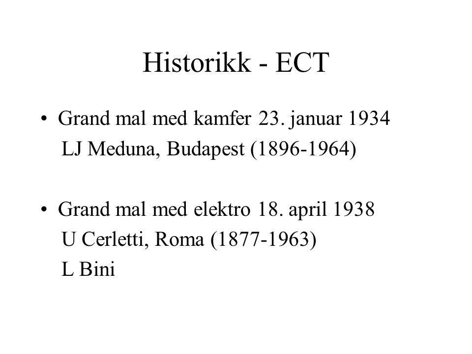 Historikk - ECT Grand mal med kamfer 23.