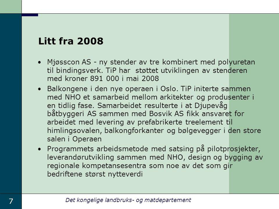 7 Det kongelige landbruks- og matdepartement Litt fra 2008 Mjøsscon AS - ny stender av tre kombinert med polyuretan til bindingsverk.