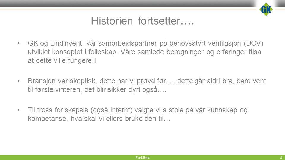Historien fortsetter….