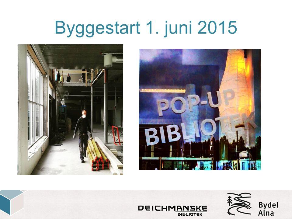 Byggestart 1. juni 2015