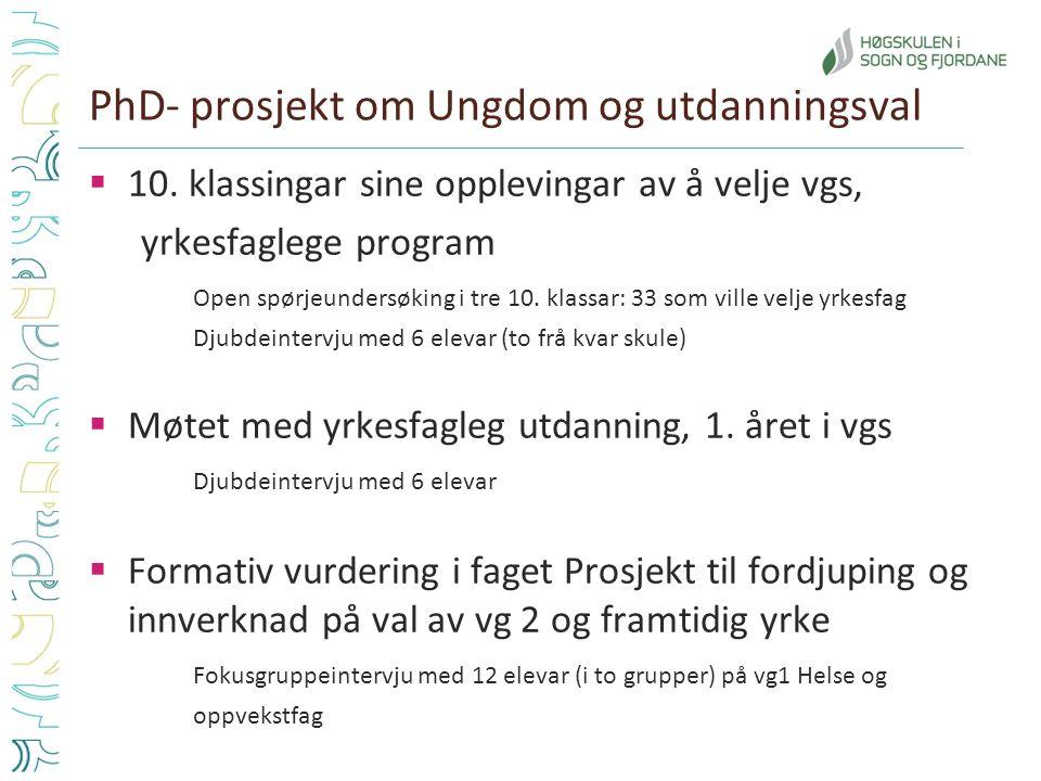 PhD- prosjekt om Ungdom og utdanningsval  10.