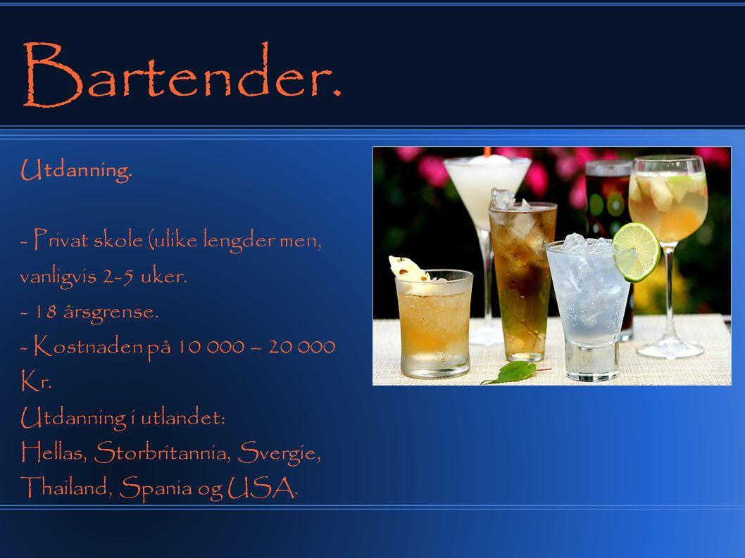 Bartender.