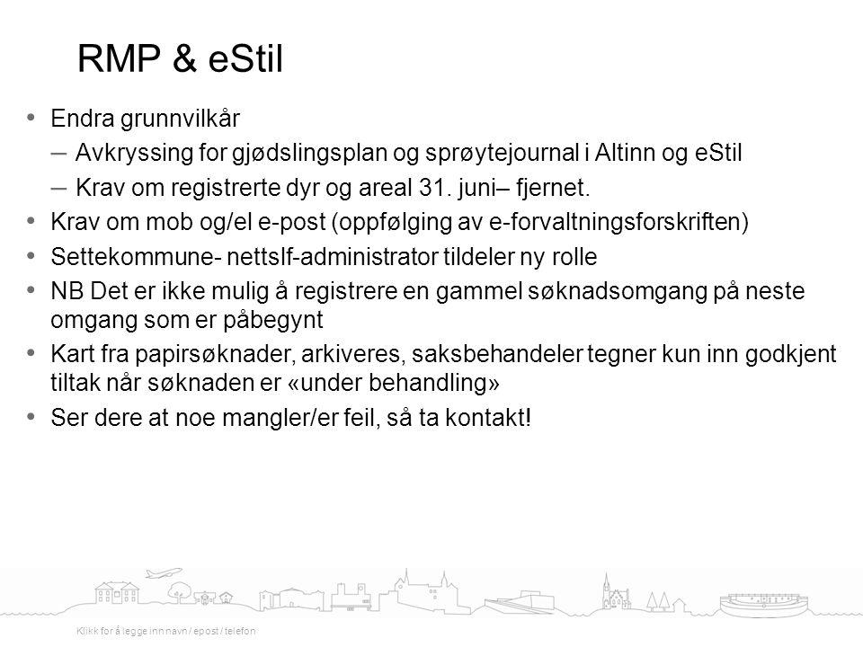 Endra grunnvilkår – Avkryssing for gjødslingsplan og sprøytejournal i Altinn og eStil – Krav om registrerte dyr og areal 31.