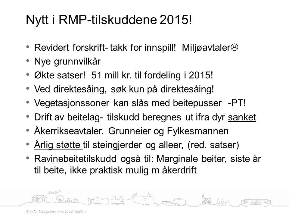 Revidert forskrift- takk for innspill. Miljøavtaler  Nye grunnvilkår Økte satser.