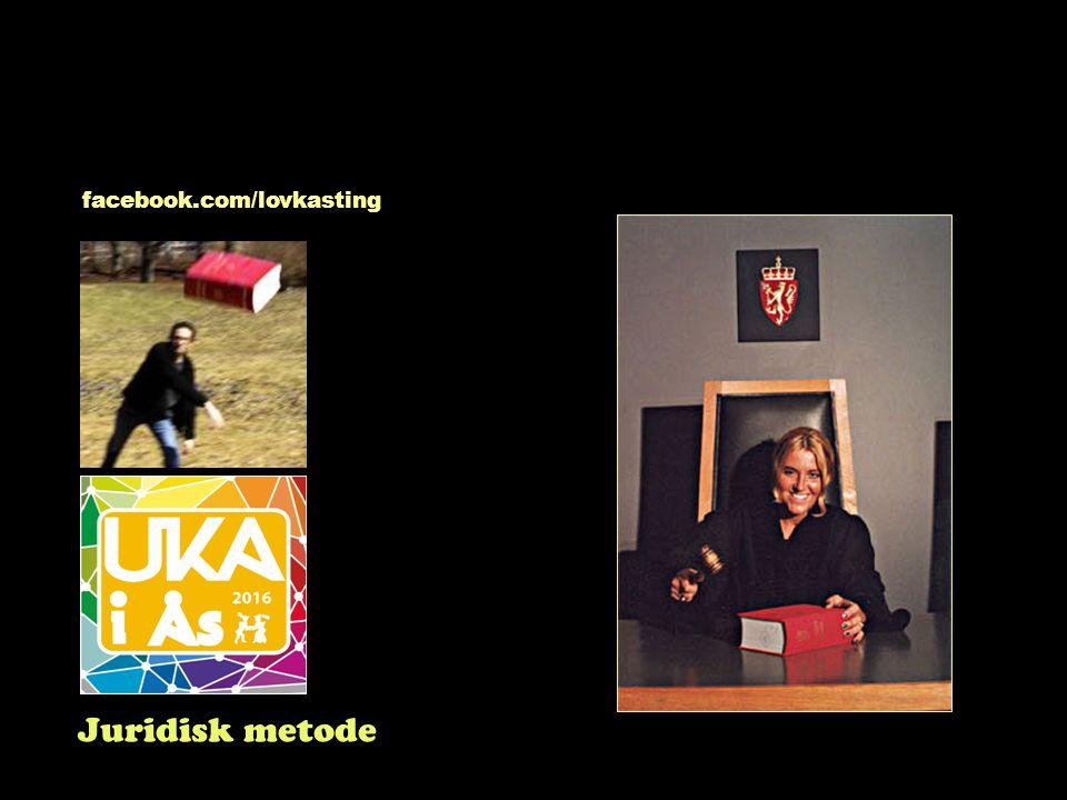 Juridisk metode facebook.com/lovkasting