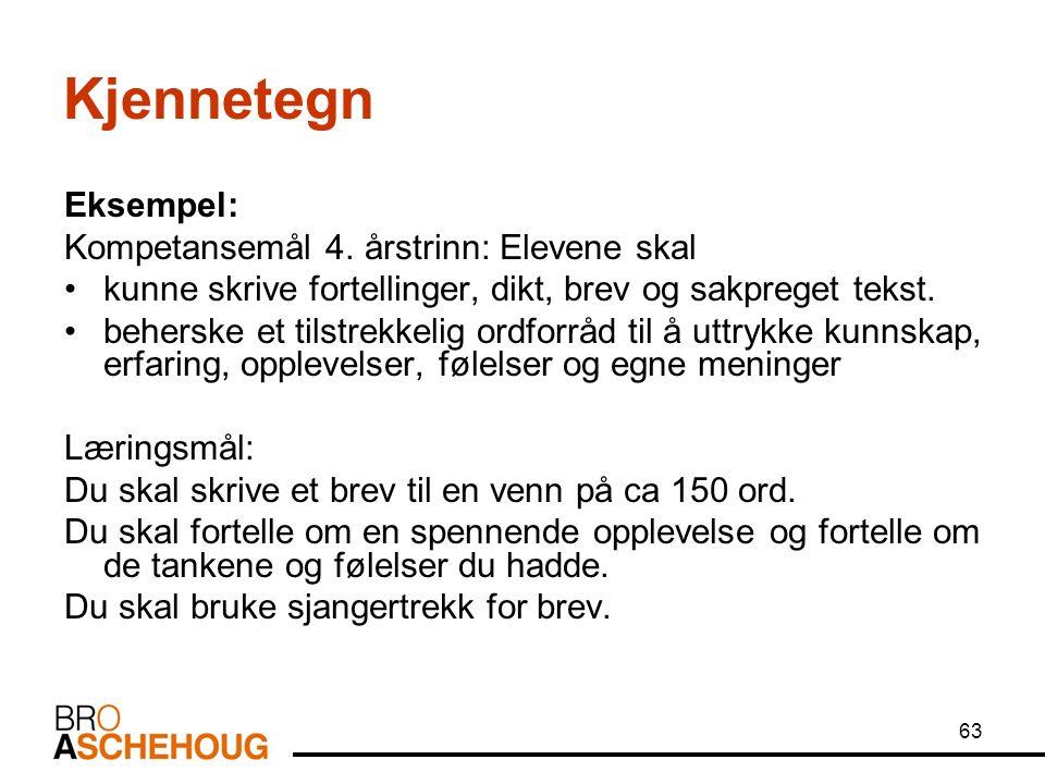 63 Kjennetegn Eksempel: Kompetansemål 4.