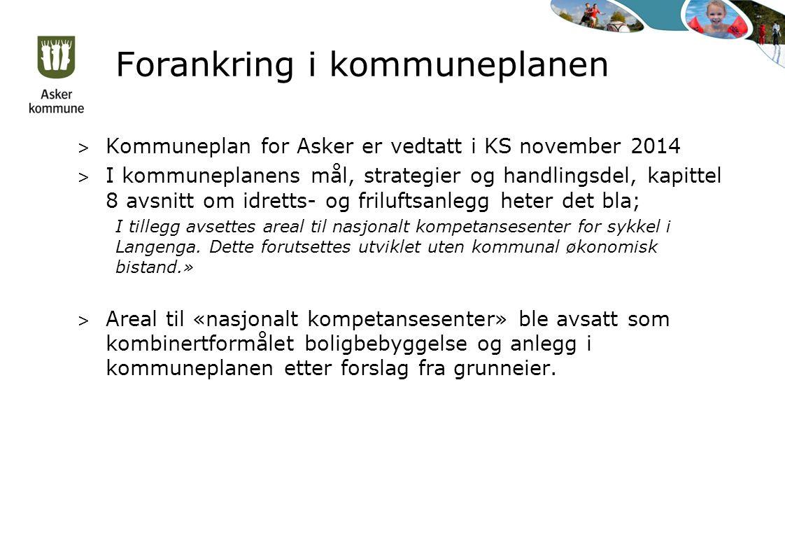 Forankring i kommuneplanen > Kommuneplan for Asker er vedtatt i KS november 2014 > I kommuneplanens mål, strategier og handlingsdel, kapittel 8 avsnit