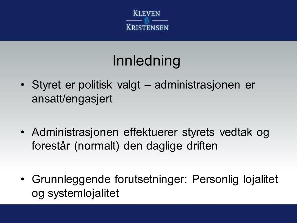 «Klassisk» organisering Årsmøte/ting Hovedstyre Gren- /gruppestyre Administrasjon
