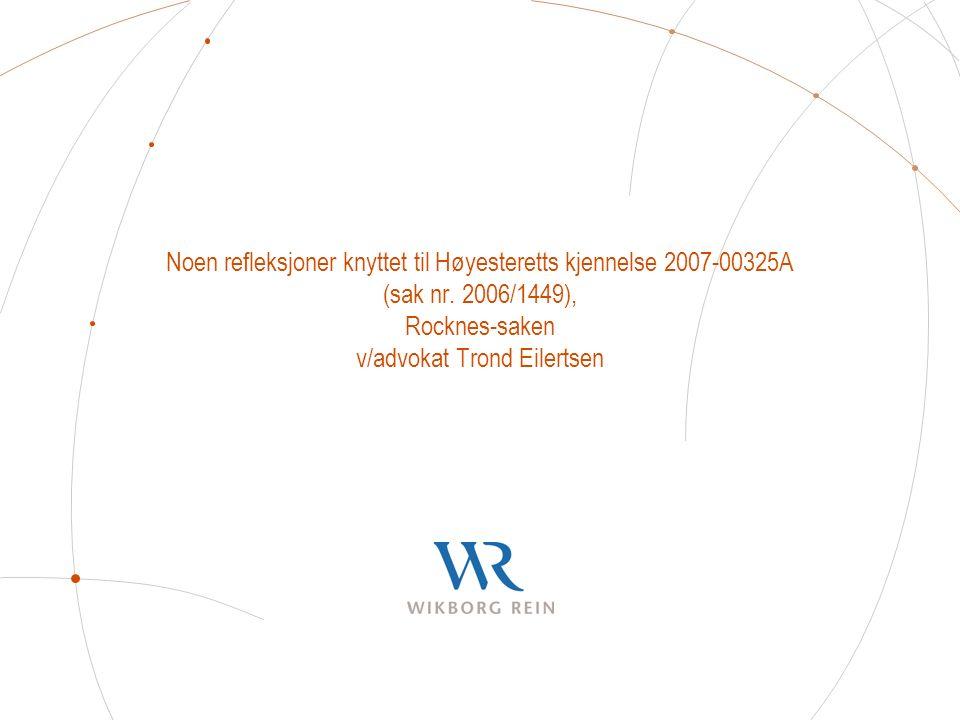 Noen refleksjoner knyttet til Høyesteretts kjennelse 2007-00325A (sak nr.