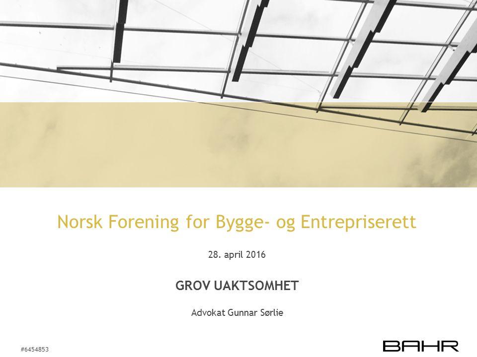 #6454853 Norsk Forening for Bygge- og Entrepriserett 28.