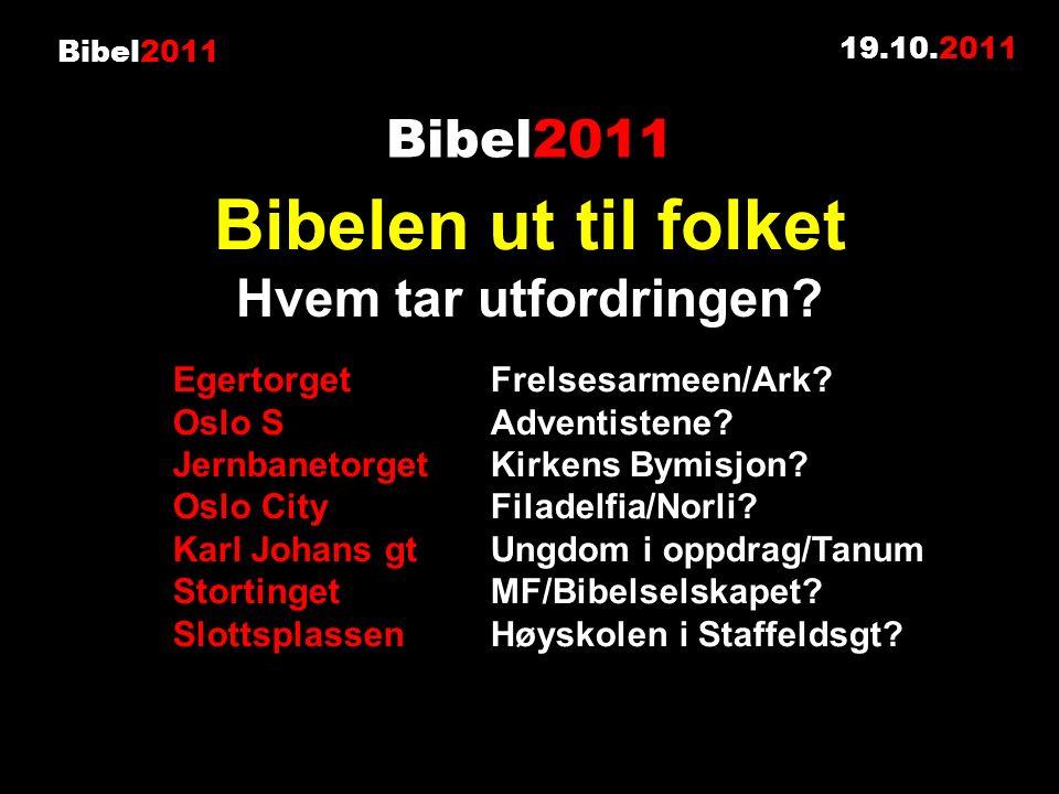 Bibel2011 19.10.2011 Egertorget Frelsesarmeen/Ark.