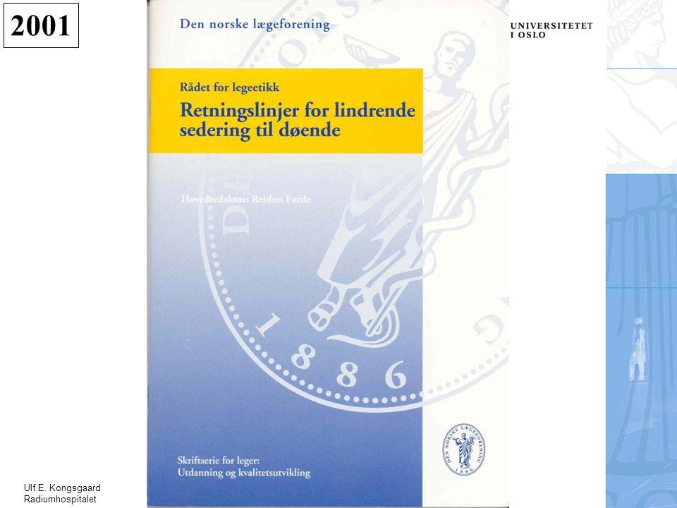 Ulf E. Kongsgaard Radiumhospitalet 2001