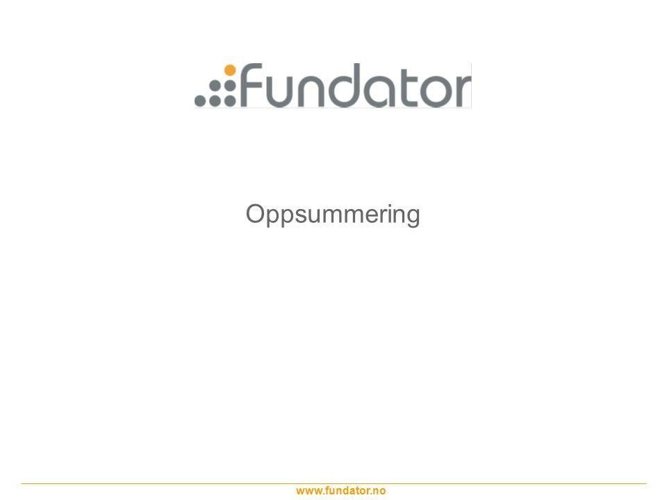 www.fundator.no Oppsummering