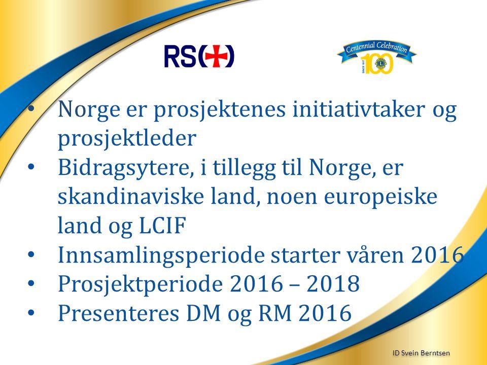 ID Svein Berntsen Norge er prosjektenes initiativtaker og prosjektleder Bidragsytere, i tillegg til Norge, er skandinaviske land, noen europeiske land