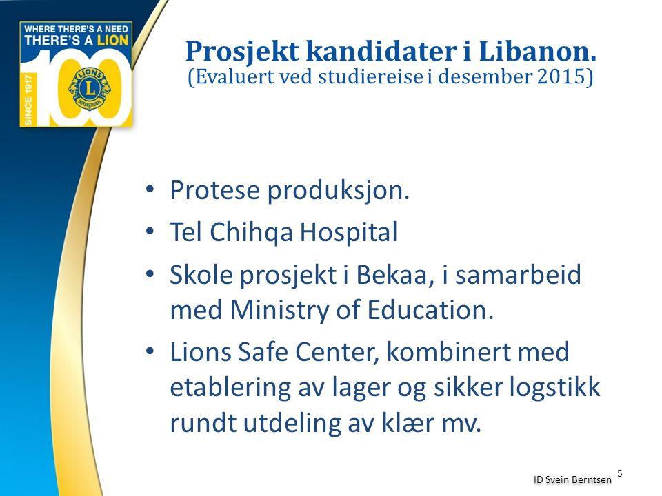 5 ID Svein Berntsen Protese produksjon. Tel Chihqa Hospital Skole prosjekt i Bekaa, i samarbeid med Ministry of Education. Lions Safe Center, kombiner