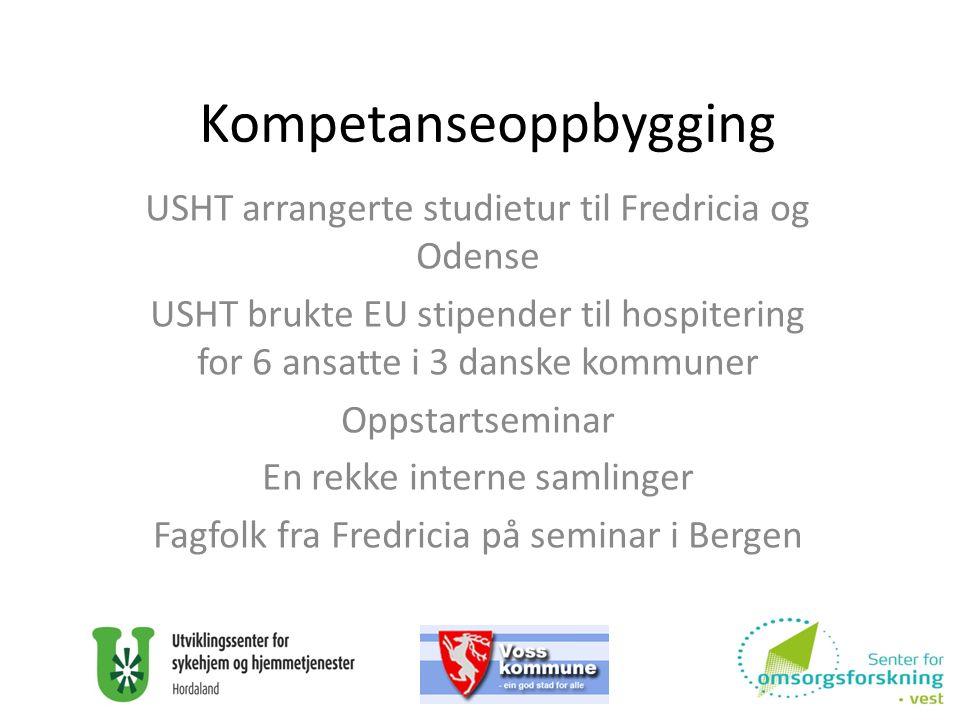 Kompetanseoppbygging USHT arrangerte studietur til Fredricia og Odense USHT brukte EU stipender til hospitering for 6 ansatte i 3 danske kommuner Opps