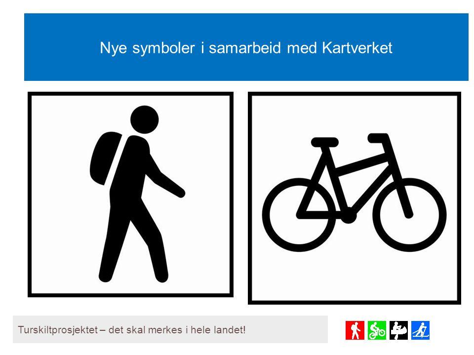 Nye symboler i samarbeid med Kartverket Turskiltprosjektet – det skal merkes i hele landet!