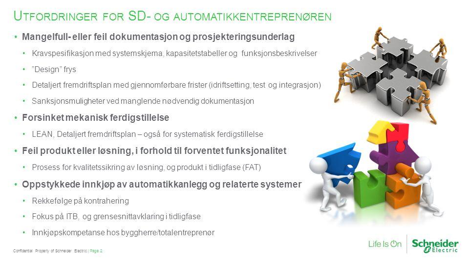 F ORSINKELSER OG FORSERING EN UTFORDRING FOR SD- OG AUTOMATIKK …..