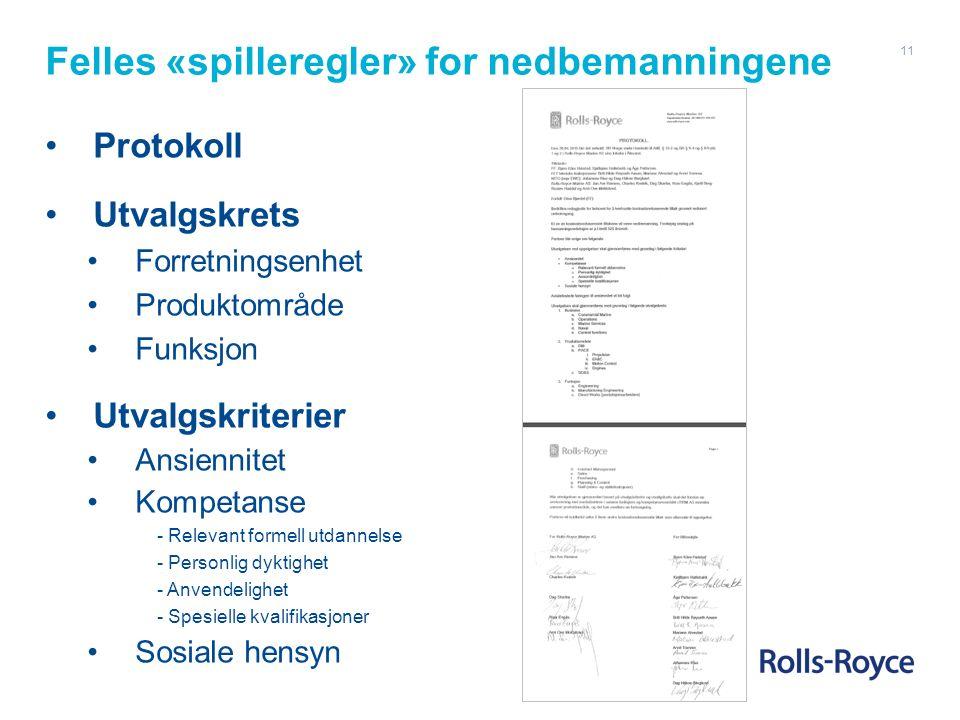 Felles «spilleregler» for nedbemanningene Protokoll Utvalgskrets Forretningsenhet Produktområde Funksjon Utvalgskriterier Ansiennitet Kompetanse - Rel