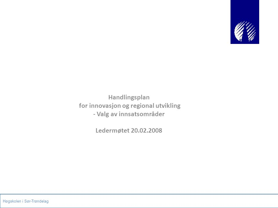 Strategisk plan for HiST2005-2010, vedtatt 16.