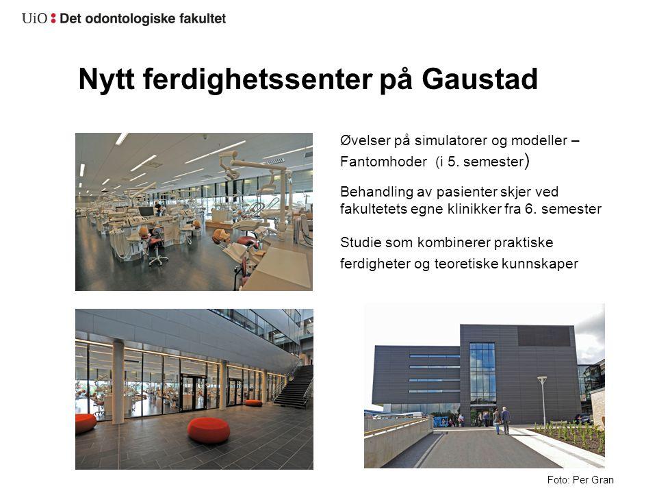 Nytt ferdighetssenter på Gaustad Foto: Per Gran Øvelser på simulatorer og modeller – Fantomhoder (i 5.