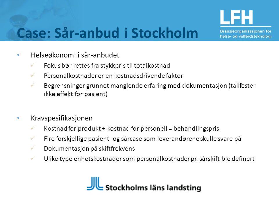 Case: Sår-anbud i Stockholm Helseøkonomi i sår-anbudet Fokus bør rettes fra stykkpris til totalkostnad Personalkostnader er en kostnadsdrivende faktor