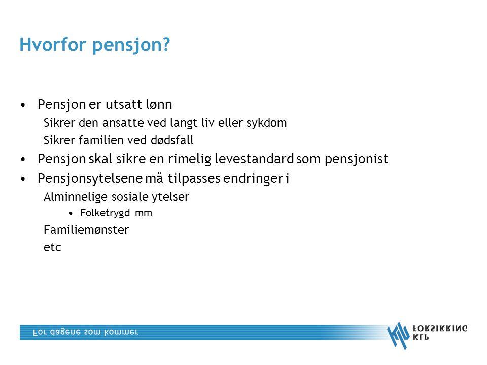 Hvorfor pensjon.