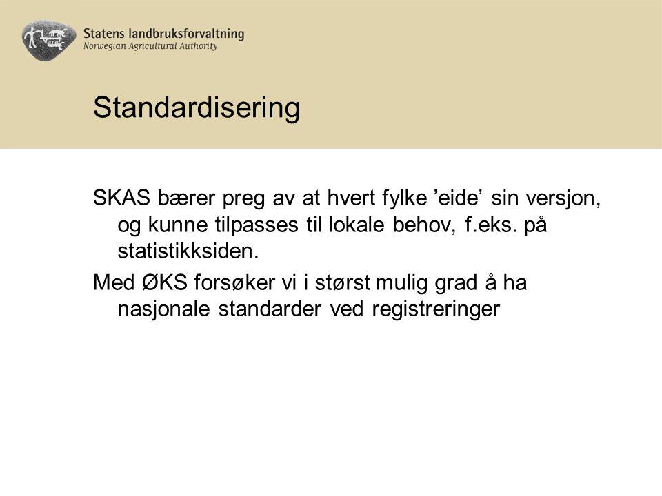 Standardisering SKAS bærer preg av at hvert fylke 'eide' sin versjon, og kunne tilpasses til lokale behov, f.eks.