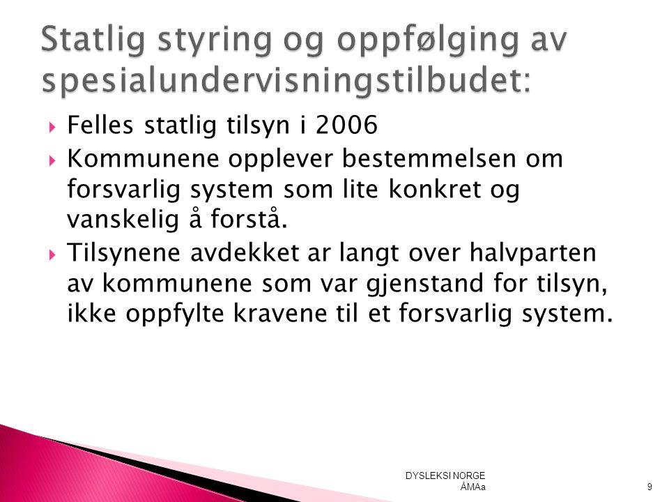  Felles statlig tilsyn i 2006  Kommunene opplever bestemmelsen om forsvarlig system som lite konkret og vanskelig å forstå.