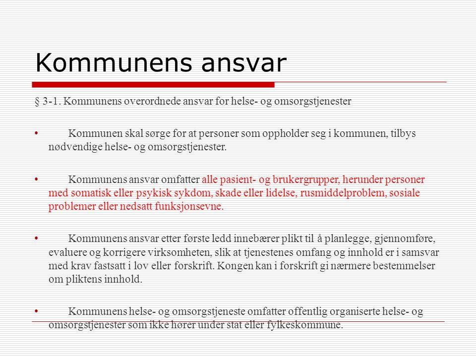 Kommunens ansvar § 3-1.