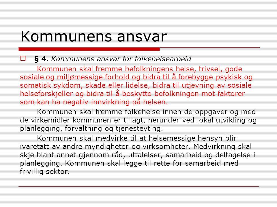 Kommunens ansvar § 4.