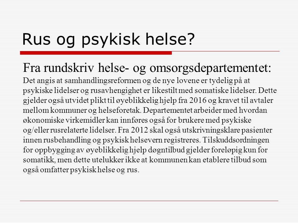 Rus og psykisk helse.