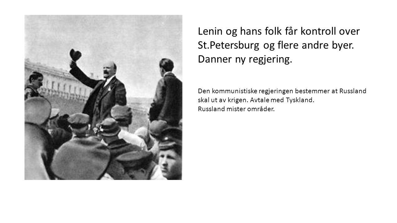 Lenin og hans folk får kontroll over St.Petersburg og flere andre byer.