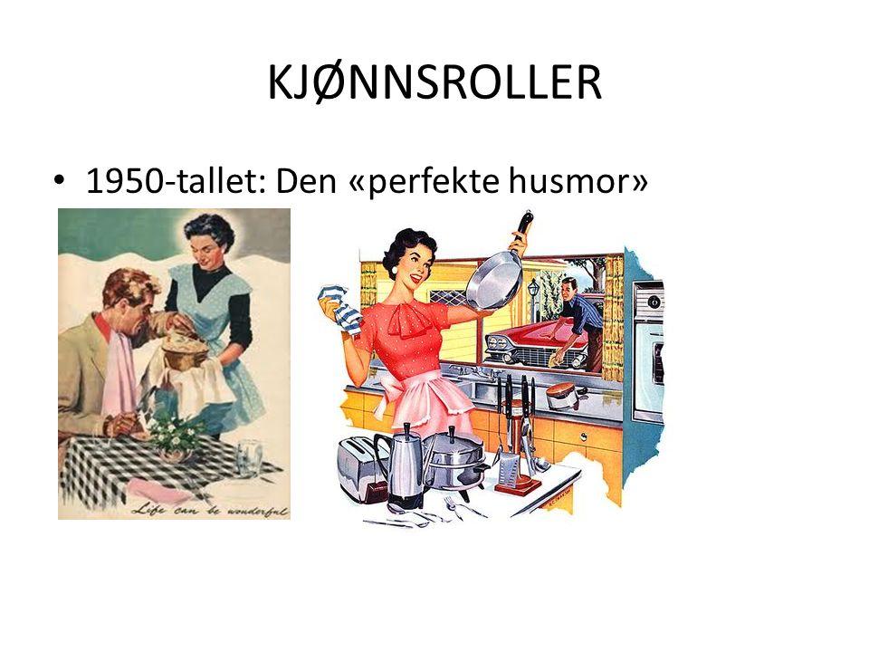 KJØNNSROLLER 1950-tallet: Den «perfekte husmor»