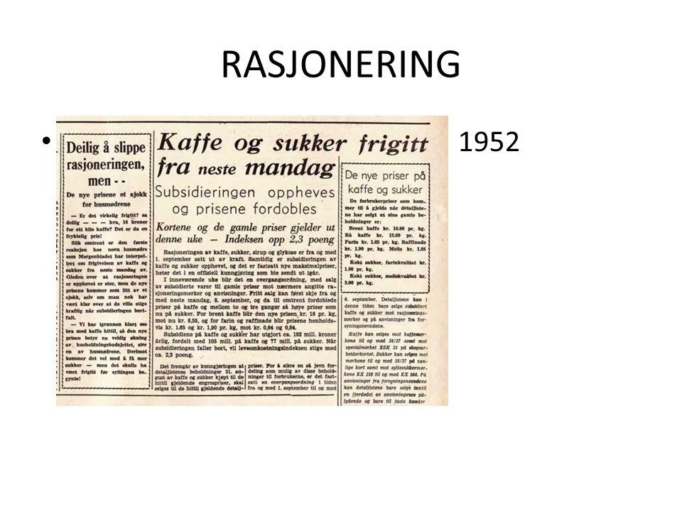 RASJONERING 1952