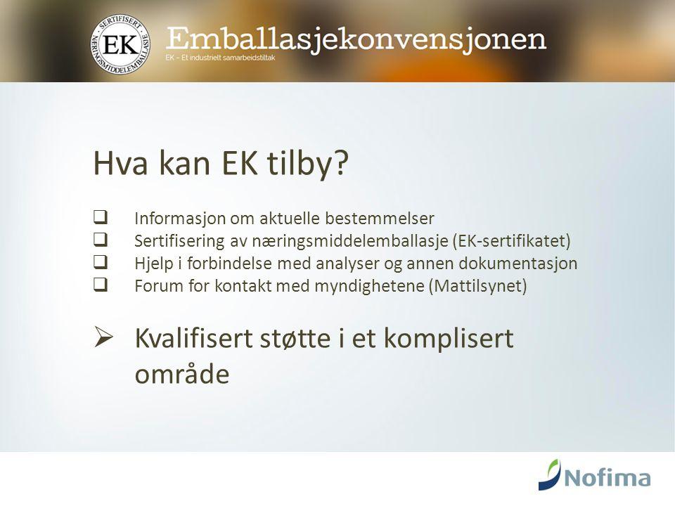 Hvorfor et EK sertifikat.