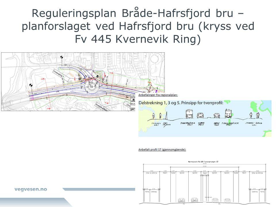 Reguleringsplan Bråde-Hafrsfjord bru – planforslaget ved Hafrsfjord bru (kryss ved Fv 445 Kvernevik Ring)