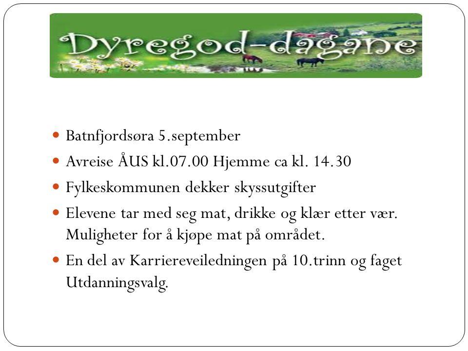 Batnfjordsøra 5.september Avreise ÅUS kl.07.00 Hjemme ca kl.