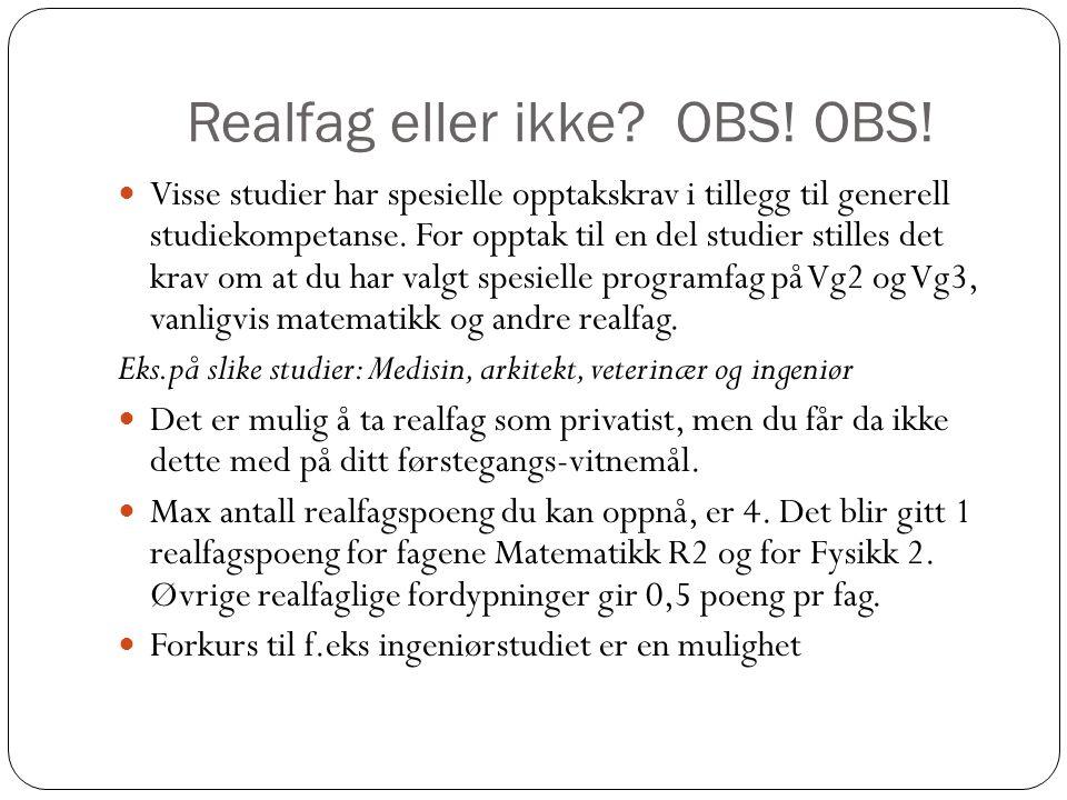 Realfag eller ikke. OBS. OBS.